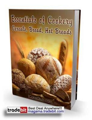 Product picture Essentials of Cookery Cereals, Bread, Hot Breads PLR!