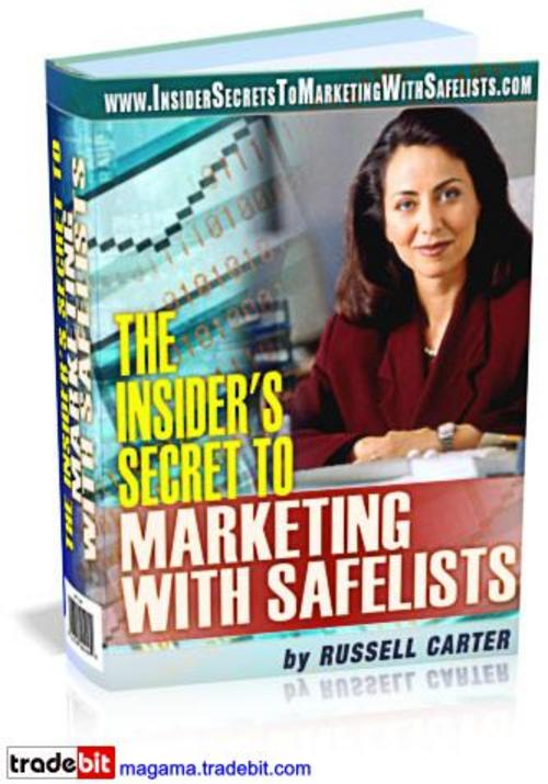 Product picture Insider Secret To Marketing With Safelists MRR!