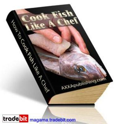 Product picture Cook Fish Like A Chef! PLR MRR!