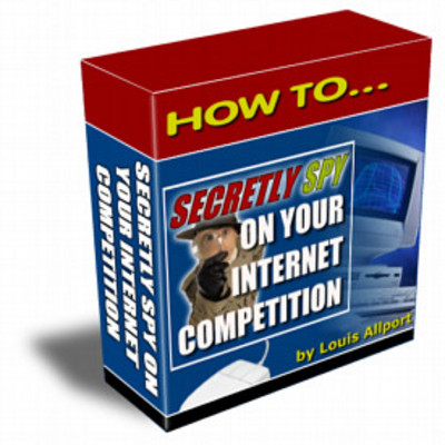 Product picture How To Secretly Spy On Your Internet Competition MRR